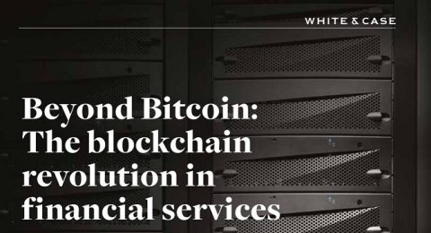 """Beyond Bitcoin: The blockchain revolution in financial services"""